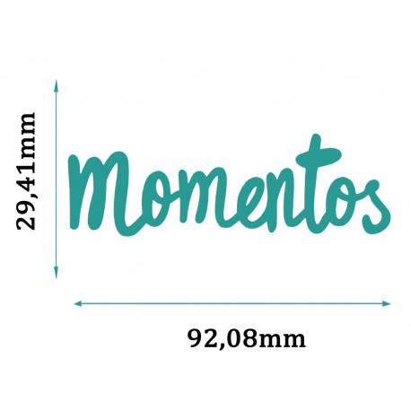 Troquel MOMENTOS