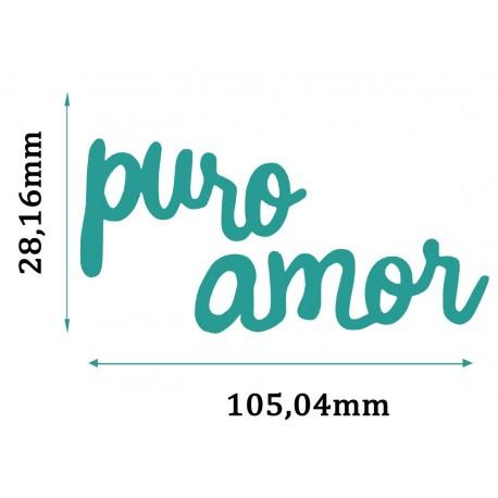 Troquel PURO AMOR