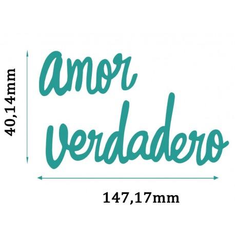 Troquel AMOR VERDADERO
