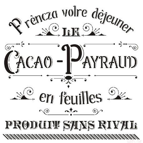 Stencil CACAO PAYRAUD 45x45cm