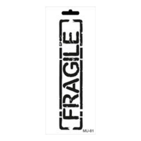 Stencil Mix Media FRAGILE 10x25