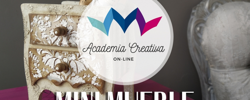 ACADEMIA CREATIVA- MINI MUEBLE