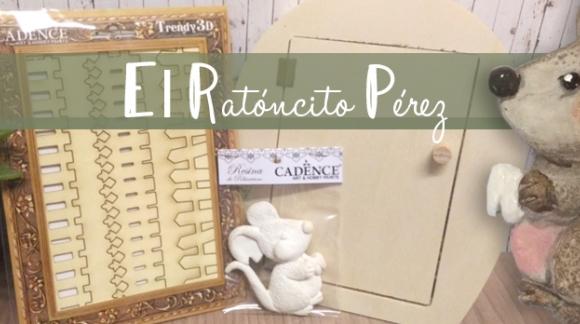 El Ratóncito Pérez en Artesanías Montejo